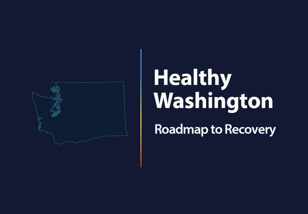"""You are currently viewing Inslee announces """"Healthy Washington–Roadmap to Recovery"""""""